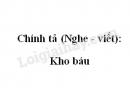 Chính tả (Nghe - viết): Kho báu trang 85 SGK Tiếng Việt 2 tập 2