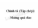 Chính tả (Tập chép): Những quả đào trang 93 SGK Tiếng Việt 2 tập 2