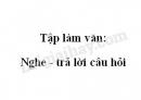 Tập làm văn: Nghe - trả lời câu hỏi trang 106 SGK Tiếng Việt 2 tập 2