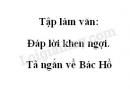 Tập làm văn: Đáp lời khen ngợi. Tả ngắn về Bác Hồ trang 114 SGK Tiếng Việt 2 tập 2