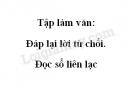 Tập làm văn: Đáp lại lời từ chối. Đọc sổ liên lạc trang 123 SGK Tiếng Việt 2 tập 2