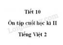 Tiết 10 - Ôn tập cuối học kì II  trang 145 SGK Tiếng Việt 2 tập 2