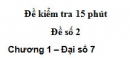 Đề kiểm tra 15 phút - Đề số 2 - Bài 1 - Chương 1 - Đại số 7