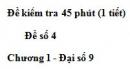 Đề kiểm tra 45 phút (1 tiết) - Đề số 4 - Chương 1 - Đại số 9