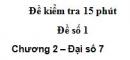 Đề kiểm tra 15 phút - Đề số 1 - Bài 3 - Chương 2 - Đại số 7