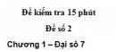 Đề kiểm tra 15 phút - Đề số 2 - Bài 9 - Chương 1 - Đại số 7