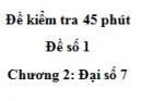 Đề kiểm tra 45 phút - Đề số 1 - Chương 2 - Đại số 7