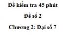 Đề kiểm tra 45 phút - Đề số 2 - Chương 2 - Đại số 7