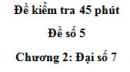 Đề kiểm tra 45 phút - Đề số 5 - Chương 2 - Đại số 7