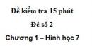 Đề kiểm tra 15 phút - Đề số 2 - Bài 3, 4 - Chương 1 - Hình học 7