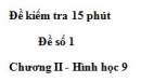 Đề kiểm tra 15 phút - Đề số 1 - Bài 1 - Chương 2 - Hình học 9