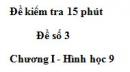 Đề kiểm tra 15 phút - Đề số 3 - Bài 1 - Chương 1 - Hình học 9