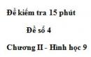 Đề kiểm tra 15 phút - Đề số 4 - Bài 3 - Chương 2 - Hình học 9
