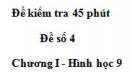 Đề kiểm tra 45 phút - Đề số 3 - Chương 1 - Hình học 9