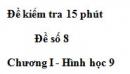 Đề kiểm tra 15 phút - Đề số 8 - Bài 1 - Chương 1 - Hình học 9