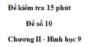 Đề kiểm tra 15 phút - Đề số 10 - Bài 8 - Chương 2 - Hình học 9