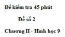 Đề kiểm tra 45 phút (1 tiết) - Đề số 2 - Chương 2 - Hình học 9