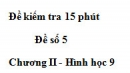 Đề kiểm tra 15 phút - Đề số 5 - Bài 8 - Chương 2 - Hình học 9