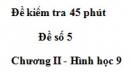 Đề kiểm tra 45 phút (1 tiết) - Đề số 5 - Chương 2 - Hình học 9