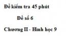 Đề kiểm tra 45 phút (1 tiết) - Đề số 6 - Chương 2 - Hình học 9