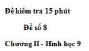 Đề kiểm tra 15 phút - Đề số 8 - Bài 8 - Chương 2 - Hình học 9