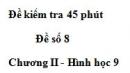 Đề kiểm tra 45 phút (1 tiết) - Đề số 8 - Chương 2 - Hình học 9