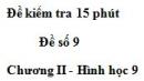 Đề kiểm tra 15 phút - Đề số 9 - Bài 8 - Chương 2 - Hình học 9
