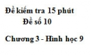 Đề kiểm tra 15 phút - Đề số 10 - Bài 5 - Chương 3 - Hình học 9