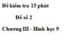 Đề kiểm 15 phút - Đề số 2 - Bài 3 - Chương 3 - Hình học 9