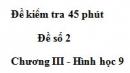 Đề kiểm tra 45 phút (1 tiết) - Đề số 2 - Chương 3 - Hình học 9