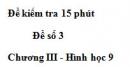 Đề kiểm tra 15 phút - Đề số 3 - Bài 1 - Chương 3 - Hình học 9