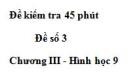 Đề kiểm tra 45 phút (1 tiết) - Đề số 3 - Chương 3 - Hình học 9