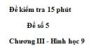 Đề kiểm tra 15 phút - Đề số 5 - Bài 2 - Chương 3 - Hình học 9