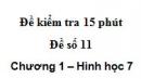 Đề kiểm tra 15 phút - Đề số 12 - Bài 5, 6 - Chương 1 - Hình học 7