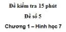 Đề kiểm tra 15 phút - Đề số 5 - Bài 5, 6 - Chương 1 - Hình học 7