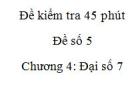 Đề kiểm tra 45 phút (1 tiết) - Đề số 6 - Chương  4 – Đại số 7