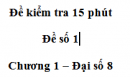 Đề kiểm tra 15 phút -Đề số 1 - Bài 3 - Chương 1 - Đại số 8