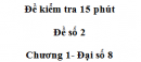 Đề kiểm tra 15 phút- Đề số 2 - Bài 2 - Chương 1 - Đại số 8