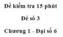 Đề kiểm tra 15 phút - Đề số 3 - Bài 2 - Chương 1 - Đại số 6