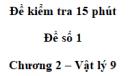 Đề kiểm tra 15 phút - Đề số 1 - Chương 2 - Vật lí 9