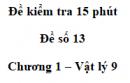 Đề kiểm tra 15 phút - Đề số 13 - Chương 1 - Vật lí 9