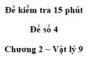 Đề kiểm tra 15 phút - Đề số 4 - Chương 2 - Vật lí 9