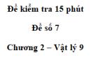 Đề kiểm tra 15 phút - Đề số 7 - Chương 2 - Vật lí 9