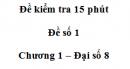 Đề kiểm tra 45 phút ( 1 tiết) - Đề số 1 - Chương 1 - Đại số 8