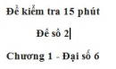 Đề kiểm tra 15 phút - Đề số 2 - Bài 17 - Chương 1 - Đại số 6