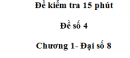 Đề kiểm tra 15 phút - Đề số 4 - Bài 12 - Chương 1 - Đại số 8