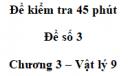 Đề kiểm tra 45 phút (1 tiết) - Đề số 3 - Chương 3 - Vật lí 9