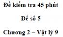 Đề kiểm tra 45 phút (1 tiết) - Đề số 5 - Chương 2 - Vật lí 9