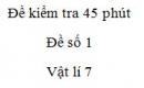 Đề kiểm tra 45 phút - Đề số 1 - Chương 3 - Vật lí 7