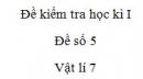 Đề số 5 - Đề kiểm tra học kì 1 - Vật lí 7